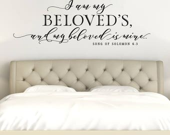 I am my Beloved's and my Beloved is mine Master Bedroom Wall Decor - Master Bedroom Wall Decal - Scripture Decal - Christian Song of Solomon