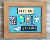 Make the world more awesome collage, mixed media word art, in vintage frame