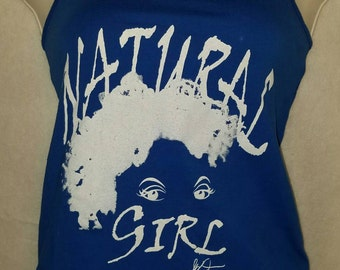 """Royal Blue Natural Tank Top T Shirt / Royal Blue """"My Natural is Beautiful"""" and """"Natural Girl"""" Tank Top"""