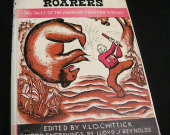 """American Frontier Vintage Books """"Ring-Tailed Roarers"""" Tall Tales of the American Frontier 1830-1860 V. L. O. Chittick 1946"""