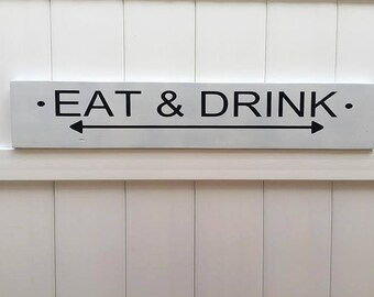 Eat & Drink //  Hand-Painted Wooden Sign // Custom Wall Art // Kitchen Signs // Eat and Drink // Modern Farmhouse Decor // Fixer Upper Decor