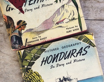 Two lithographed 1942 books Honduras and Guatemala in Story and Pictures by Bernadine Bailey