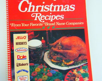 Treasury of Christmas Recipes From your favorite Brand Name Companies Cookbook spiral bound 1989