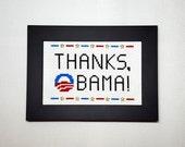THANKS, OBAMA! Cross Stitch Art | Handmade Gift | Custom Embroidery | Unique Handmade Cross Stitch Art Gift