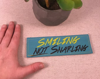 Smiling NOT Snarling Funny Patch Hook and Loop Harness Patch Velcro Ready to Ship Sale