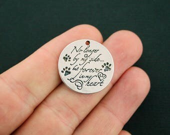 2 Pet Memorial Charms Antique Silver Tone  No longer by my side ... but forever in my heart - SC7117