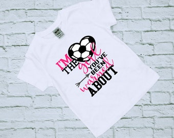 I'm the girl you have been warned about - Soccer Shirt - Sports Shirt - Gift for her - Girl's Soccer Shirt - Soccer Tee- Girly Soccer Shirt