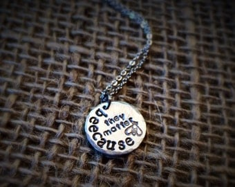 "Stamped ""beecause they matter"" Bee Necklace - Bee Awareness - Save the Honeybees - Bumblebee Jewelry"