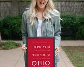 Personalized Travel Gift, Ohio State Wall Decor, Housewarming Gift, I Love You From Here To OHIO, Shown in Scarlet Red