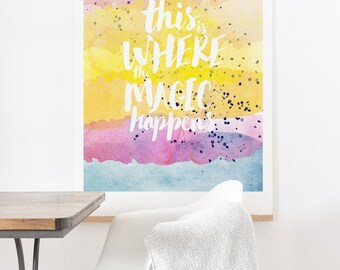 This is Where the Magic Happens inspirational ready-to-hang large watercolor art print, housewarming gift new house office study wall decor