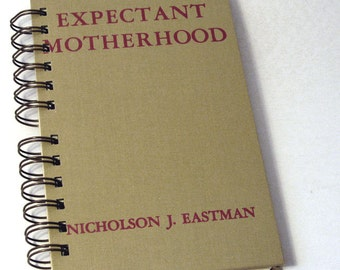 1949 EXPECTANT MOTHERHOOD Handmade Journal Vintage Upcycled Book Pregnancy Diary