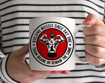 Train Insane Or Remain The Same Bodybuilding Ceramic Mug