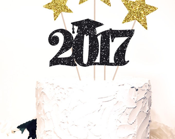 Cake Topper Graduation 2017 and stars, Glitter Sparkle both sides, Gold stars. Grad centerpiece, Party Class of 2017, Grad Cake.