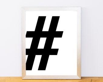 Hashtag, Typography Print, # Print, Printable Monogram, Printable Art, Minimal Decor, Black and White Wall Art, Digital Download