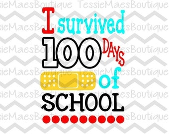 I survived 100 days of school, 100 days smarter, SVG, DXF, EPS, Png, Cutting File, Printable, Silhouette, Cricut, TessieMaes, School Shirt