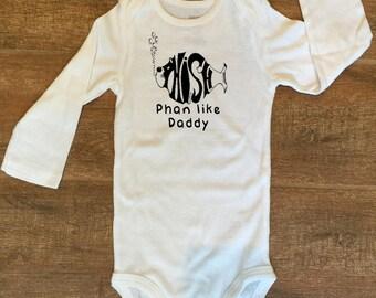 Phish Phan like Daddy Bodysuit