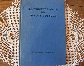 Vintage Electricity Manual for Beauty Culture by Glendora Stingley.1939.Hair Stylist Gift.Vintage Beauty Shop.Vintage Hairdresser Book.