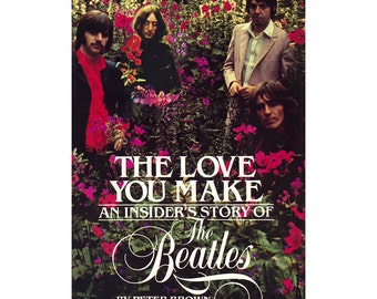 Book - The Love You Make: An Insiders Story of the Beatles