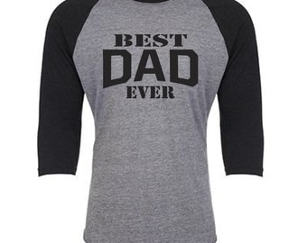 BEST DAD EVER, dad gift, Father's Day gift, new dad gift, pregnancy announcement, gift for dad, dad to be gift, dad shirt, baby announcement