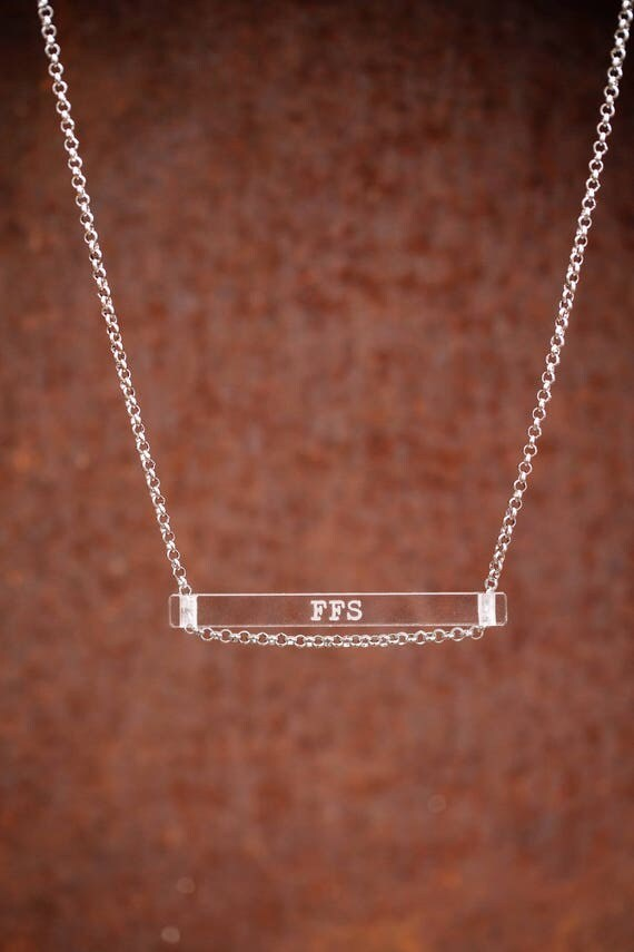 NEW FFS. - clear bar necklace; stainless steel - waterproof - quote jewelry