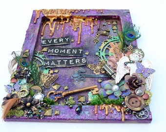 Every Moment Matters - Mixed Media Canvas