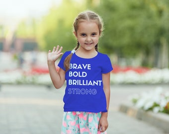 "Feminist Youth TShirt: ""Brave, Bold, Brilliant, Strong"" Feminist Empowerment Kids Shirt (multiple colors) by Fourth Wave Feminist Apparel"