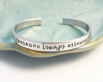 Science Trumps Silence ~ March for Science  ~ Defiance Resistance ~ Viva la ~ Nevertheless she persisted ~ Solidarity ~ Political ~ Unity