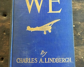 1927 We by Charles Lindberg / 16th Impression / Autobiography