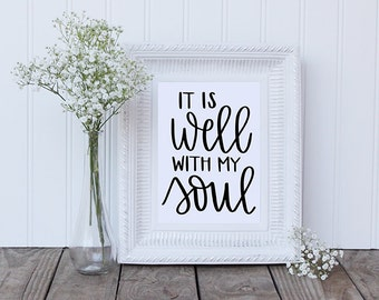 ON SALE DIY Printable: Handlettered It is Well with my Soul 8x10