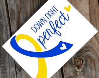 Down right Perfect Down Syndrome decal