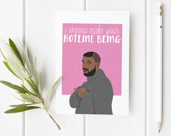 Hotline Bling Rapper Drake Valentines Day Card  | Funny Cute Love Meme Stationery | Anniversary Birthday Sexy Relationship, rap, holiday