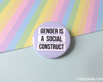 Gender is Social Construct Button