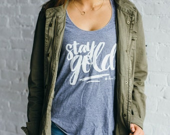 Stay Gold Hand Screen Printed Tank, Stenciled Racerback Tank, Graphic Tank, Summer Tank