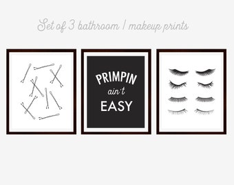 Primpin' Ain't Easy, Bathroom Prints, Powder Room, Makeup Art, Eyelashes Print, Bobby Pins Print, Black and White