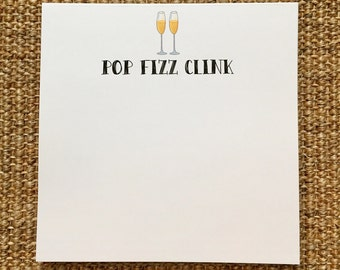 Pop Fizz Clink Notepad - Cheers - Champagne - Celebrate - Housewarming Gift - New Job - Hostess Gift - 3.67x8.5 - 5.5x5.5 - 5.5x8.5