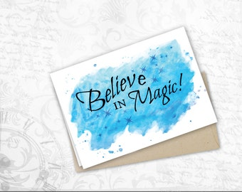 Believe in magic greeting card for Friends holiday card Inspirational watercolor Art Motivational card