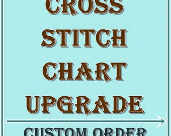 Cross Stitch Pattern PDF Downloadable Custom Order Cross Stitch Chart PDF Instant Download Custom Order - Please do NOT buy This Listing!