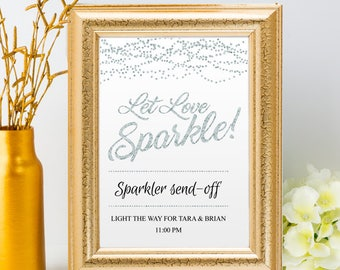 "Printable Silver Foil Glitter Look Let Love Sparkle Send-off Wedding Signs, 2 sizes: 8""x10"" and 11""x14"", Editable PDF, Instant Download"