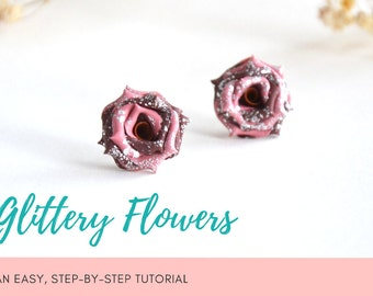 TUTORIAL: Glittery Flowers | Polymer Clay Earrings Step by Step Tutorial