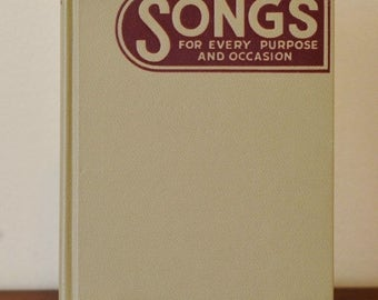 RESERVED   1938 Songs for Every Purpose and Occasion Hardback Book by Hall & McCreary Company   Vintage Music Book, Illustrated Song Book