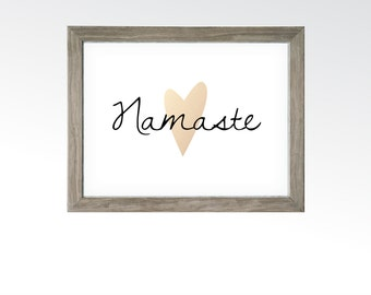 Namaste Sign - Printable Digital Art - Instant Download Multiple Sizes - Zen Yoga Relaxing Meditation Quote Saying - Rose Gold Copper Heart