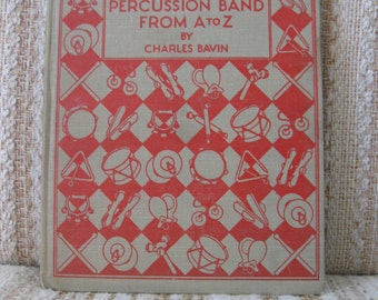 The Percussion Band From A - Z by Charles Bavin