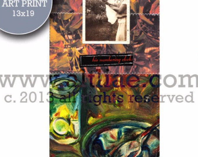 His Numbering Clock - Edition Art Print of an original one of a kind sewn collage assemblage