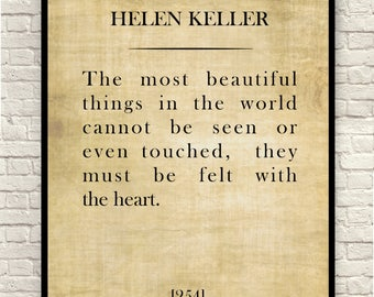 Helen Keller Quote, The Most Beautiful Things in the World Cannot be seen , Custom Quote , Art Print, Book Page Print.