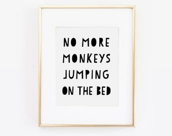 No More Monkeys Jumping On The Bed, Playroom Decor, Scandinavian Print, Childrens Print, Nursery Print, Kids Art, Kids Room Print, Printable