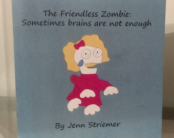 The Friendless Zombie - Picture Book