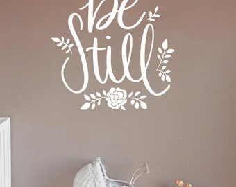 BE STILL Wall decal / be still, be still sign, be still wall art, psalm 46 10, be still and know, that I am God,bible decal,bible wall decal