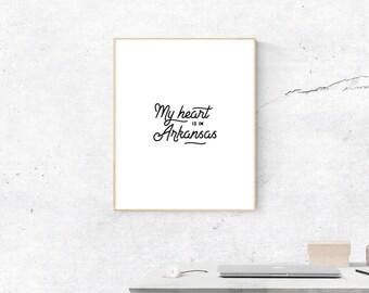 Arkansas Print, Digital Print, My Heart is in Arkansas Art, Arkansas Art, Digital Poster, Arkansas Wall Art, Wall Prints, Most Popular
