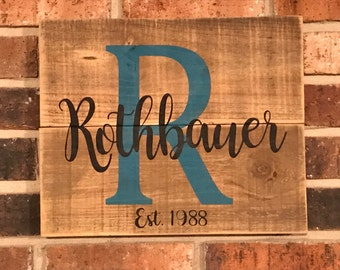 Family name initial rustic wood sign