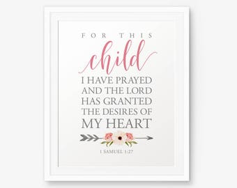 For This Child I Have Prayed Printable, 1 Samuel 1:27, Baptism Sign, Baptism gift, Bible Verse printable, Nursery wall art, New Baby Gift